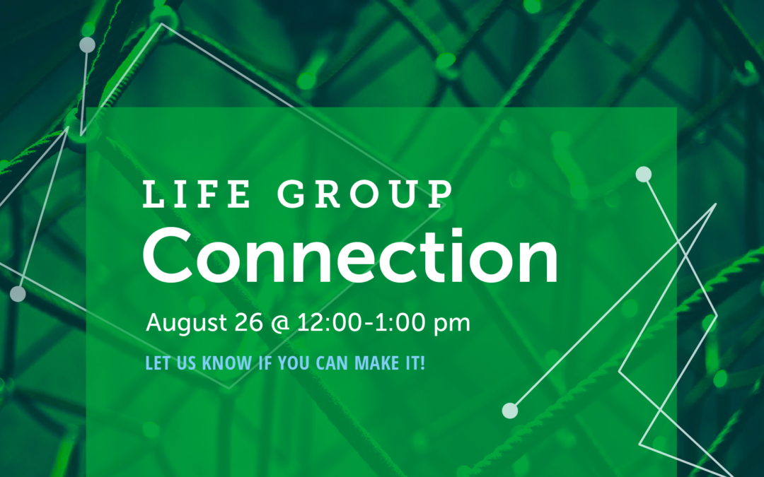 Fall 2018 Life Group Connection