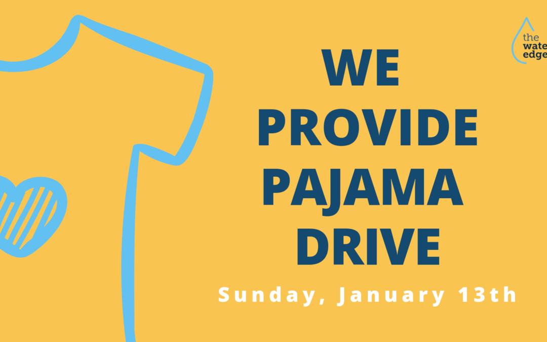 WE Provide Pajama Drive