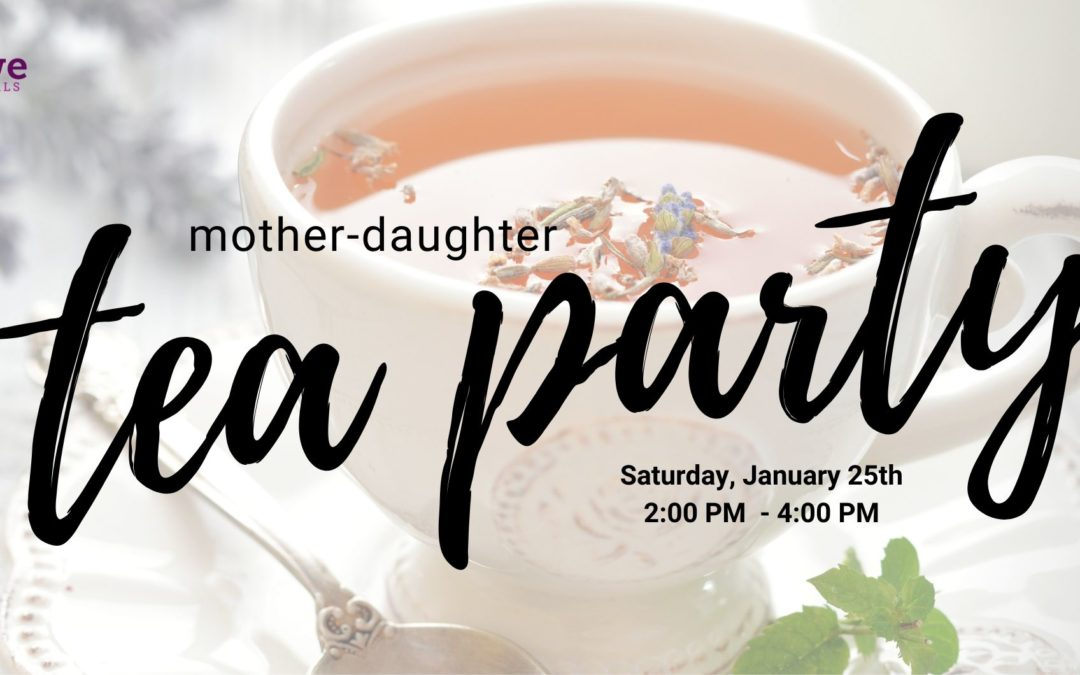 WE GALS Mother-Daughter Tea Party