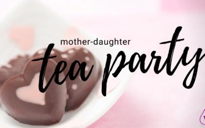 WE GALS Mother-Daughter Tea Party