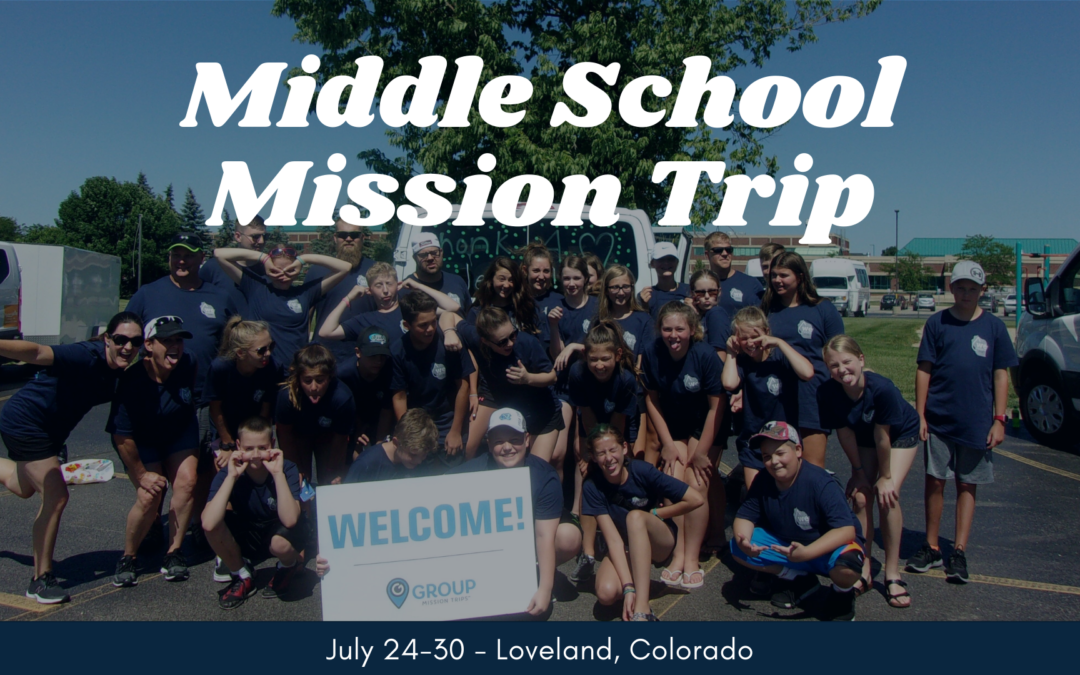2021 Middle School Mission Trip
