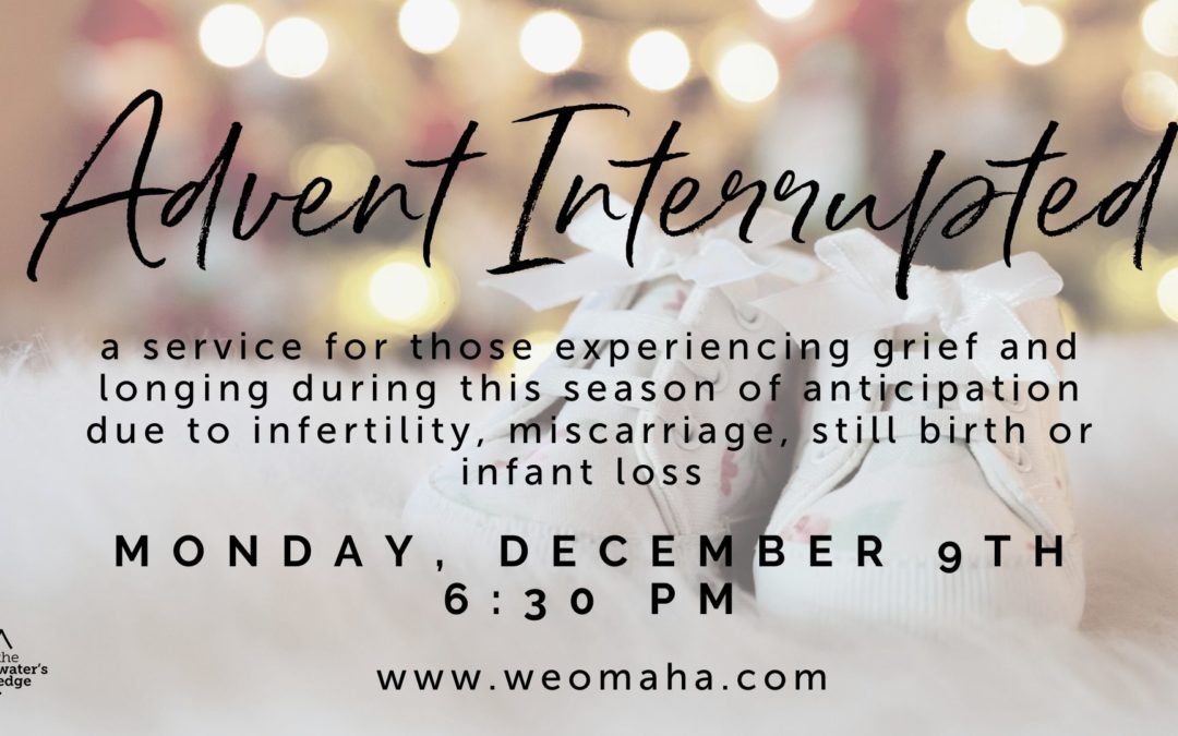 Advent Interrupted
