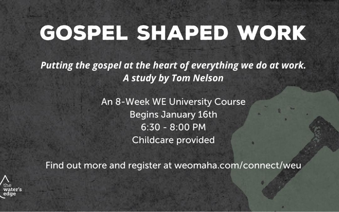 Gospel Shaped Work Registration