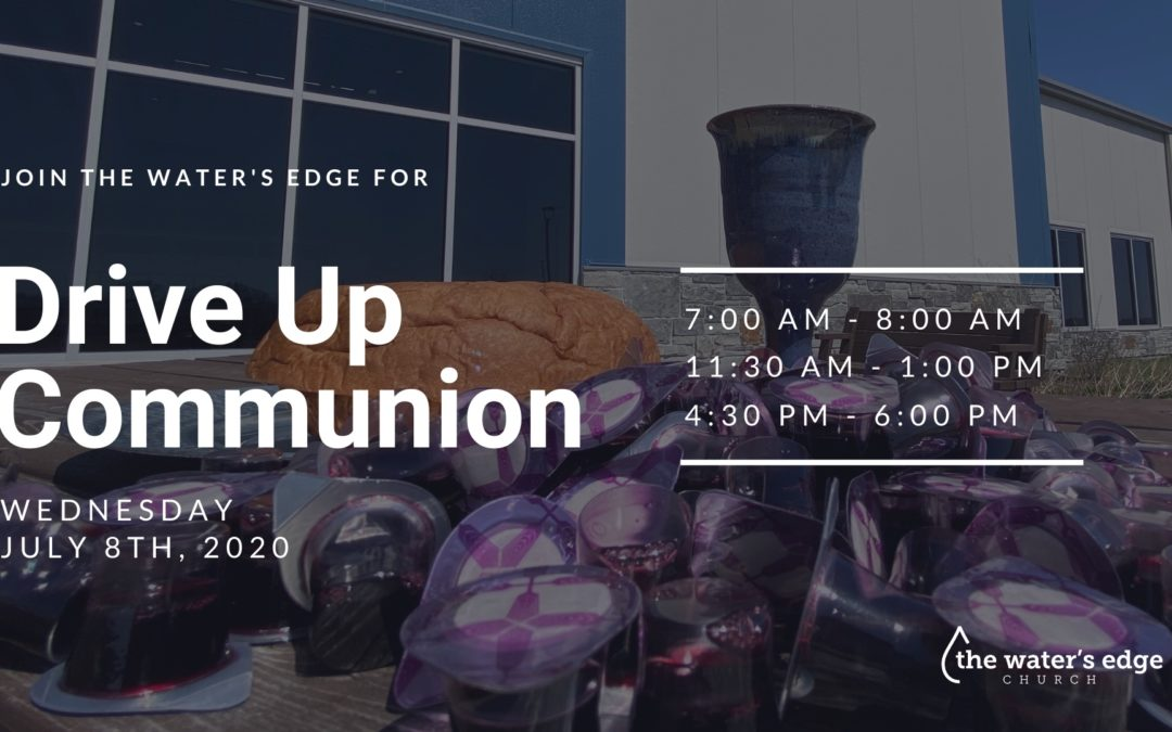 Drive Up Communion