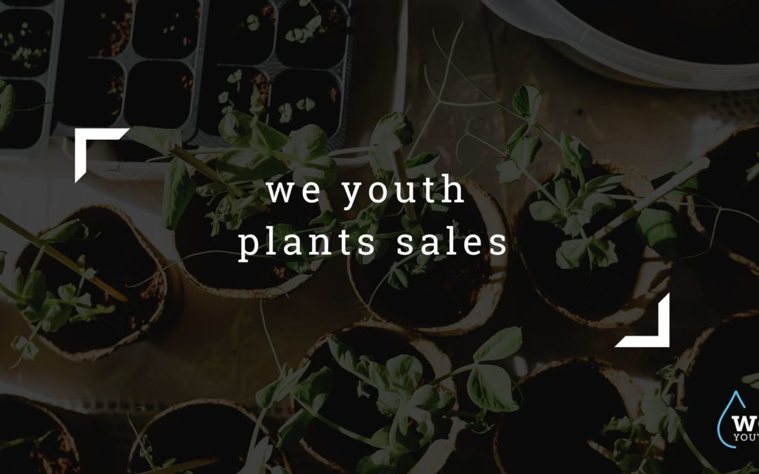 WE Youth 2021 Plant Sales