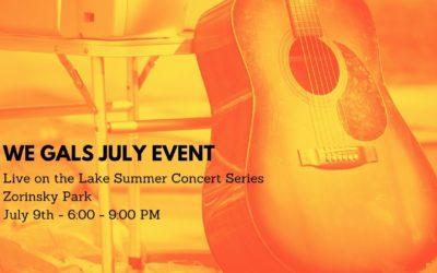 WE GALS July Event