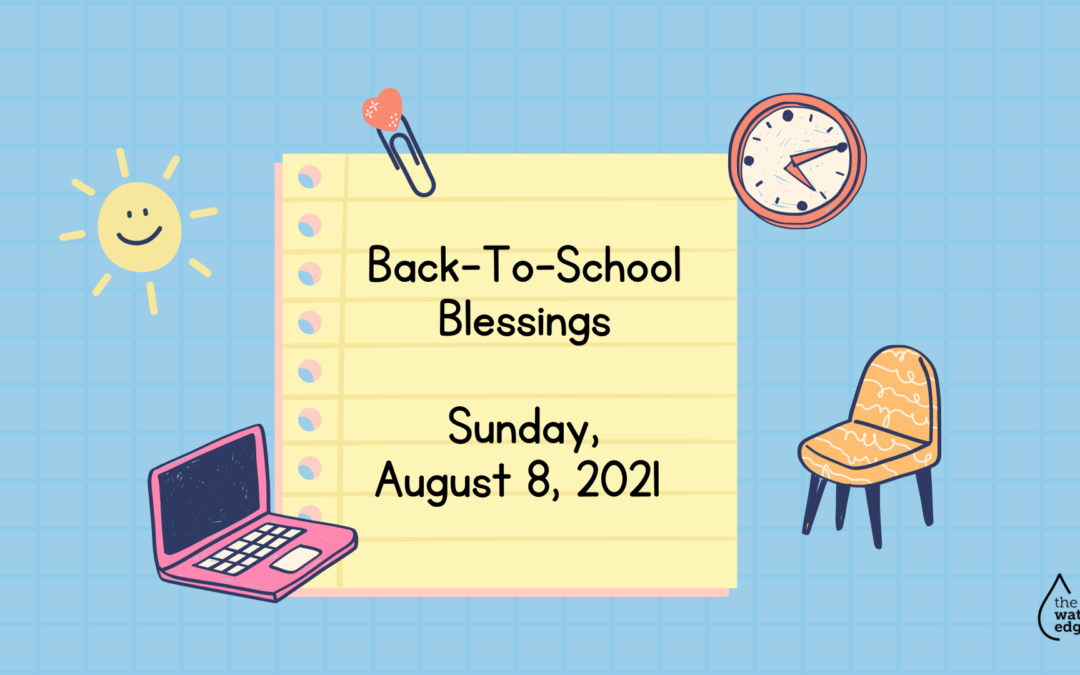 Back-To-School Blessing