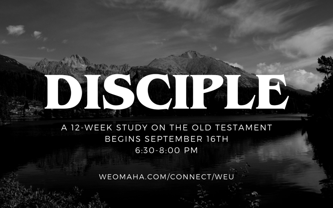 Disciple: Old Testament – Fall 2021